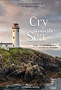 Фильм «Cry from the Sea»