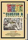 Фильм «The Cluster B Quadrilogy» (2020)