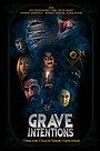 Фильм «Grave Intentions» (2021)