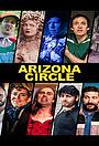 Сериал «Arizona Circle» (2018 – ...)