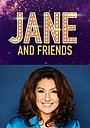 Сериал «Jane and Friends» (2017 – ...)