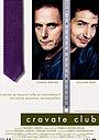 Фільм «Клуб носителей галстуков» (2002)