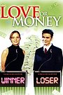 Фільм «Love or Money» (2001)
