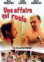 Фильм «Une affaire qui roule» (2003)