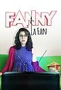 Сериал «Fanny la fan» (2017)
