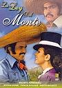 Фільм «La ley del monte» (1976)