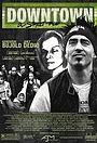 Фильм «Даунтаун: Уличная история» (2004)