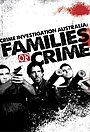 Сериал «Australian Families of Crime» (2010)