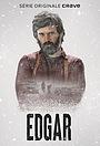 Серіал «Edgar» (2020 – ...)
