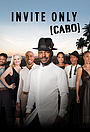 Сериал «Invite Only Cabo» (2017)