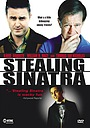 Фільм «Похищение Синатры» (2003)