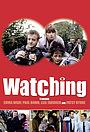 Сериал «Watching» (1987 – 1993)