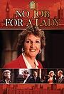 Серіал «No Job for a Lady» (1990 – 1992)