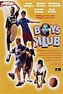 Фільм «Клуб мальчиков» (2001)