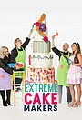 Сериал «Extreme Cake Makers» (2017)