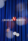 Серіал «Шоу Грэма Нортона» (2002 – 2003)