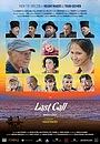 Фильм «Last Call» (2020)