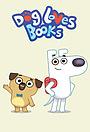 Сериал «Dog Loves Books» (2020 – ...)