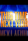 Серіал «This Time Next Year» (2016 – 2019)