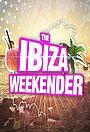 Серіал «Ibiza Weekender» (2015 – ...)