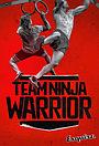 Серіал «Team Ninja Warrior» (2016 – 2017)