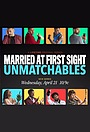 Сериал «Married at First Sight: Unmatchables» (2021 – ...)