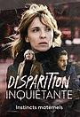 Сериал «Disparition inquiétante» (2019 – ...)