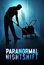 Серіал «Paranormal Nightshift» (2020 – ...)