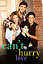 Сериал «Can't Hurry Love» (1995 – 1996)