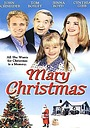 Фильм «Рождество Мэри» (2002)