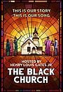Серіал «The Black Church: This Is Our Story, This Is Our Song» (2021)