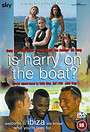 Серіал «Is Harry on the Boat?» (2002 – 2003)