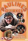 Серіал «Pauline's Quirkes» (1976)