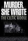 Фильм «Она написала убийство: Загадка кельтов» (2003)