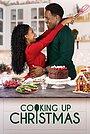 Фильм «Cooking Up Christmas» (2020)