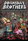 Сериал «Doomsday Brothers» (2020 – ...)