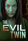 Фильм «Злой близнец» (2021)