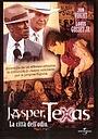 Фільм «Джаспер, штат Техас» (2003)