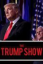 Серіал «The Trump Show» (2020 – 2021)
