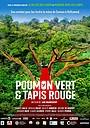 Фильм «Poumon vert et tapis rouge» (2021)