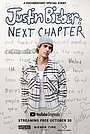 Фильм «Justin Bieber: Next Chapter» (2020)