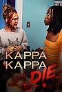 Фильм «Умри, Каппа Каппа» (2020)
