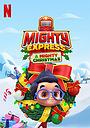 Мультфильм «Майти-экспресс: Рождественское приключение» (2020)