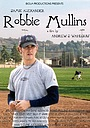 Фильм «Robbie Mullins» (2002)
