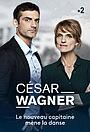 Сериал «César Wagner» (2020 – ...)
