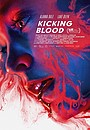 Фильм «Kicking Blood» (2021)