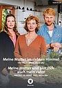 Сериал «Meine Mutter ...» (2018 – ...)