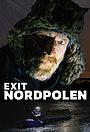 Серіал «Exit Nordpolen» (2020)