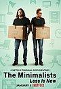 Фільм «Мінімалісти. Менше — зараз» (2021)