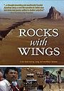 Фильм «Rocks with Wings» (2001)